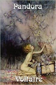 Pandora - Voltaire, William F. Fleming, Fran Ois-Marie Arouet