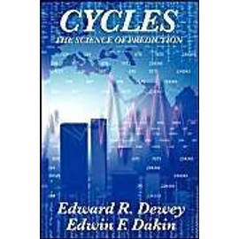 Cycles the Science of Prediction - Edward R. Dewey