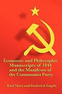 Economic and Philosophic Manuscripts of 1844 and the Manifesto of the Communist Party