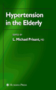 Hypertension in the Elderly - L. Michael Prisant