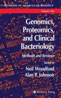 Genomics, Proteomics, and Clinical Bacteriology: Methods and Reviews