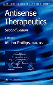 Antisense Therapeutics - M. Ian Phillips (Editor)