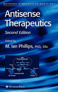 Antisense Therapeutics - M. Ian Phillips