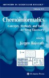 Chemoinformatics : Concepts, Methods, and Tools for Drug Discovery. Methods in Molecular Biology ; 275. 1., st Edition. Softcover version of original hardcover edition 2004 - Bajorath, Jürgen [Hrsg.]