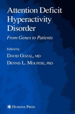 Attention Deficit Hyperactivity Disorder: From Genes to Patients