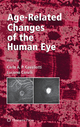 Age-Related Changes of the Human Eye - Carlo Cavallotti; Luciano Cerulli