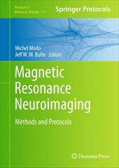Magnetic Resonance Neuroimaging: Methods and Protocols - Modo, Michel / Bulte, Jeff W. M.