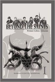 Beyond The Saints - Ram N Fuentes Sandoval