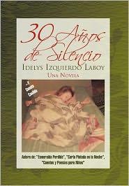 30 A Os De Silencio - Idelys Izquierdo Laboy