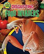 Disgusting Food Invaders