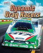 Dynamic Drag Racers