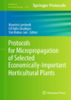 Protocols for Micropropagation of Selected Economically-Important Horticultural Plants - Maurizio Lambardi; Elif Aylin Ozudogru; S. Mohan Jain
