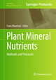 Plant Mineral Nutrients - Frans J.M. Maathuis