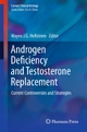 Androgen Deficiency and Testosterone Replacement - Wayne J.G. Hellstrom;  Wayne J.G. Hellstrom