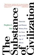 Stephen L. Sass: The Substance of Civilization
