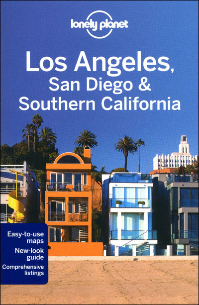 Lonely planet Los Angeles, San Diego and Southern California - Lonely Planet
