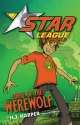 Star League 2: Curse Of The Werewolf - H.J. Harper