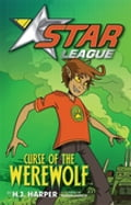 Star League 2: Curse Of The Werewolf - H.J. Harper, Nahum Ziersch