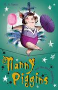 R. A. Spratt: Nanny Piggins and the Rival Ringmaster 5
