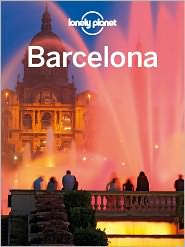 Lonely Planet Barcelona - Lonely Planet, Regis St Louis, Vesna Maric, Anna Kaminski