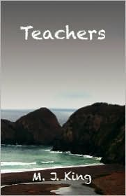 Teachers - M. J. King