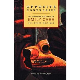 Opposite Contraries - Emily Carr