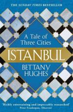 Istanbul - Bettany Hughes (author)