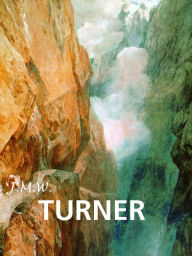 J.M.W. Turner (PagePerfect NOOK Book) Eric Shanes Author