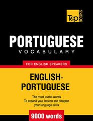 Portuguese Vocabulary for English Speakers - English-Portuguese - 9000 Words - Andrey Taranov