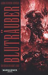 Warhammer 40.000 Bluträuber: Ein Night-Lords-Roman
