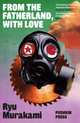 From the Fatherland, with Love - Ryu Murakami