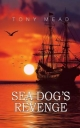 Sea Dog's Revenge - Tony Mead