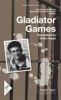 Gladiator Games: Sheffield Theatres with Theatre Royal Stratford East Present