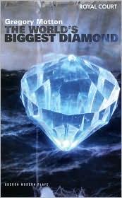 The World's Biggest Diamond - Gregory Motton