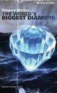 The World's Biggest Diamond: Royal Court Theatre Presents