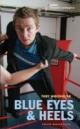 Blue Eyes and Heels - Toby Whithouse