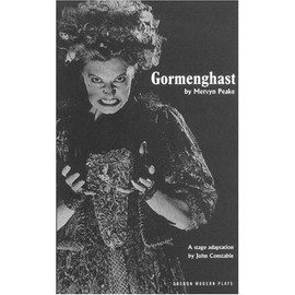 Gormenghast: Adapted From The Mervyn Peake's Trilogy Of Novels - John Constable
