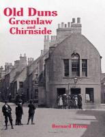 Old Duns, Greenlaw and Chirnside