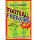Football Freaking - Gary Rimmer