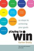 Karren Brady: Playing to Win