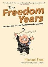 The Freedom Years - Michael Shea
