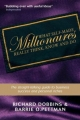 What Self-Made Millionaires Really Think, Know and Do - Richard Dobbins; Barrie O. Pettman