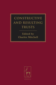 Constructive And Resulting Trusts - Charles Mitchell