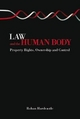 Law and the Human Body - Rohan J. Hardcastle