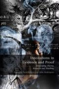 Innovations in Evidence and Proof: Integrating Theory, Research and Teaching