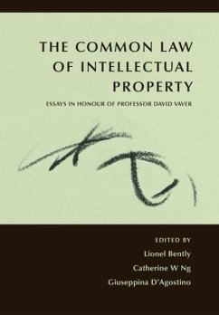 The Common Law of Intellectual Property - Herausgeber: Bently, Lionel Ng, Catherine W. D'Agostino, Giuseppina