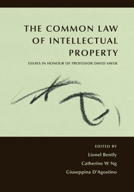 The Common Law of Intellectual Property als Buch von - Hart Publishing
