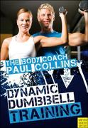 Collins, Paul: Dynamic Dumbbell Training