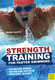Strength Training for Faster Swimming - Blythe Lucero