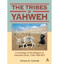 The Tribes of Yahweh - Norman K. Gottwald